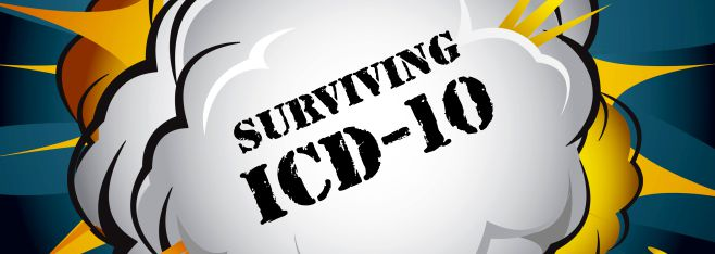 Surviving the ICD-10 Transition